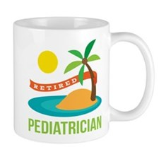 Retired Pediatrician Mug