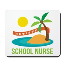 Retired School Nurse Mousepad