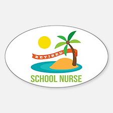 Retired School Nurse Sticker (Oval)