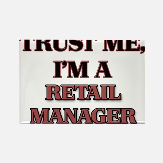 Trust Me, I'm a Retail Manager Magnets