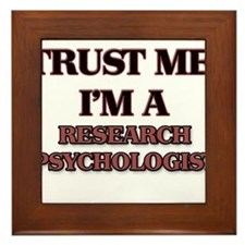 Trust Me, I'm a Research Psychologist Framed Tile