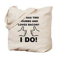 Two Thumbs Up For Bacon Tote Bag
