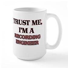 Trust Me, I'm a Recording Engineer Mugs