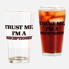 Trust Me, I'm a Receptionist Drinking Glass