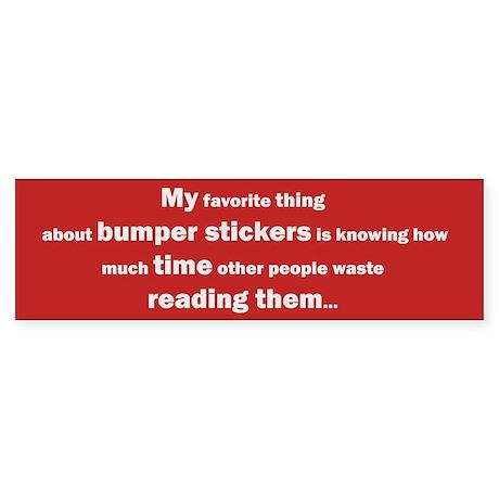 My Favorite Thing Bumper Sticker - Red Bumper Stic