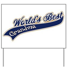 Worlds Best Grandma Yard Sign