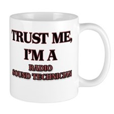 Trust Me, I'm a Radio Sound Technician Mugs