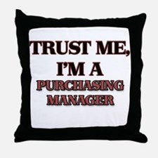 Trust Me, I'm a Purchasing Manager Throw Pillow