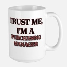 Trust Me, I'm a Purchasing Manager Mugs