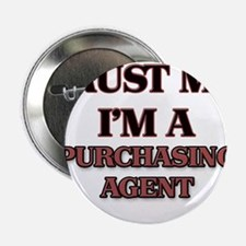 """Trust Me, I'm a Purchasing Agent 2.25"""" Button"""