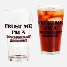 Trust Me, I'm a Psychologist Assistant Drinking Gl