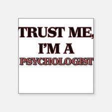 Trust Me, I'm a Psychologist Sticker