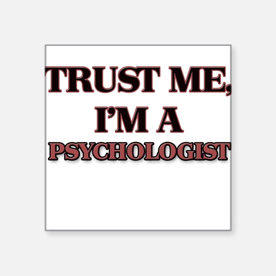 Trust Me, I'm a Psychologist Sticker
