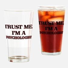 Trust Me, I'm a Psychologist Drinking Glass