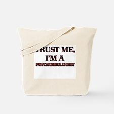 Trust Me, I'm a Psychobiologist Tote Bag