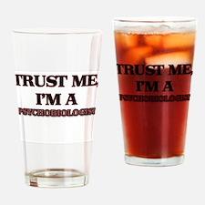 Trust Me, I'm a Psychobiologist Drinking Glass