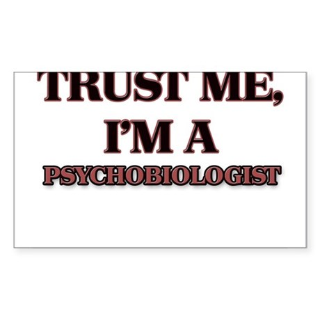 Trust Me, I'm a Psychobiologist Sticker