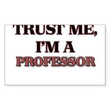 Trust Me, I'm a Professor Decal