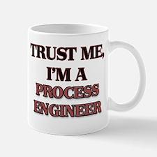Trust Me, I'm a Process Engineer Mugs