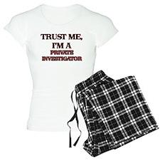 Trust Me, I'm a Private Investigator Pajamas