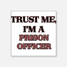 Trust Me, I'm a Prison Officer Sticker