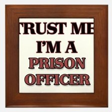 Trust Me, I'm a Prison Officer Framed Tile