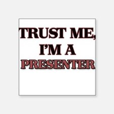 Trust Me, I'm a Presenter Sticker
