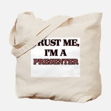Trust Me, I'm a Presenter Tote Bag