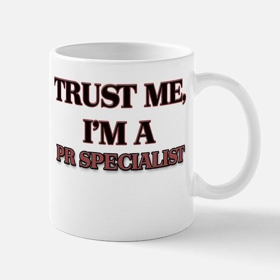 Trust Me, I'm a Pr Specialist Mugs
