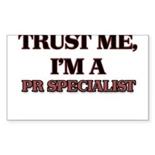 Trust Me, I'm a Pr Specialist Decal