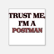 Trust Me, I'm a Postman Sticker