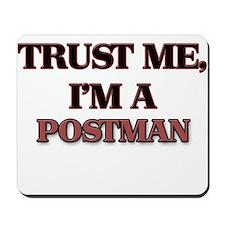 Trust Me, I'm a Postman Mousepad