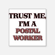 Trust Me, I'm a Postal Worker Sticker