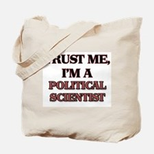 Trust Me, I'm a Political Scientist Tote Bag