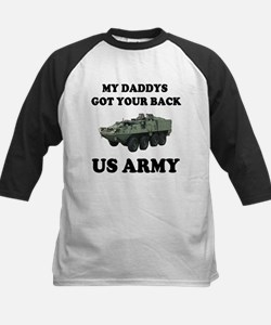 My Daddys Got Your Back US Army Tee