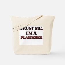 Trust Me, I'm a Plasterer Tote Bag
