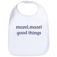Mazel, mazel good things Bib