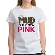 Mud Is The New Pink Tee