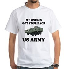 My Uncles Got Your Back ARMY Shirt