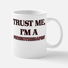 Trust Me, I'm a Physiotherapist Mugs
