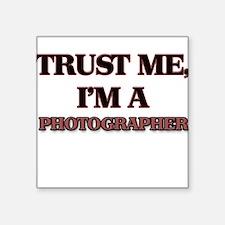 Trust Me, I'm a Photographer Sticker