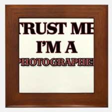 Trust Me, I'm a Photographer Framed Tile