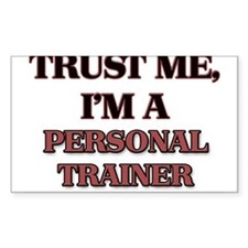 Trust Me, I'm a Personal Trainer Decal