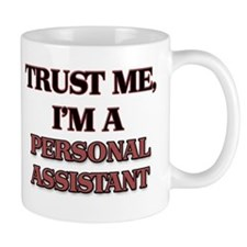 Trust Me, I'm a Personal Assistant Mugs