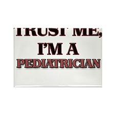 Trust Me, I'm a Pediatrician Magnets