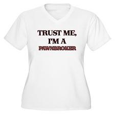 Trust Me, I'm a Pawnbroker Plus Size T-Shirt