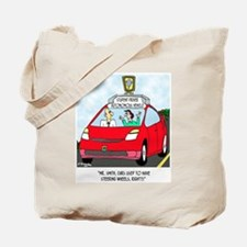 Cars Used to Have a Steering Wheel? Tote Bag
