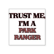 Trust Me, I'm a Park Ranger Sticker