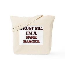 Trust Me, I'm a Park Ranger Tote Bag