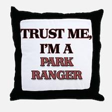 Trust Me, I'm a Park Ranger Throw Pillow